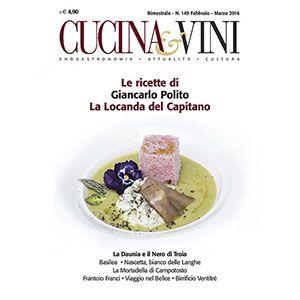 Cucina & Vini: Le ricette di Giancarlo Polito chef della Locanda del Capitano a Montone